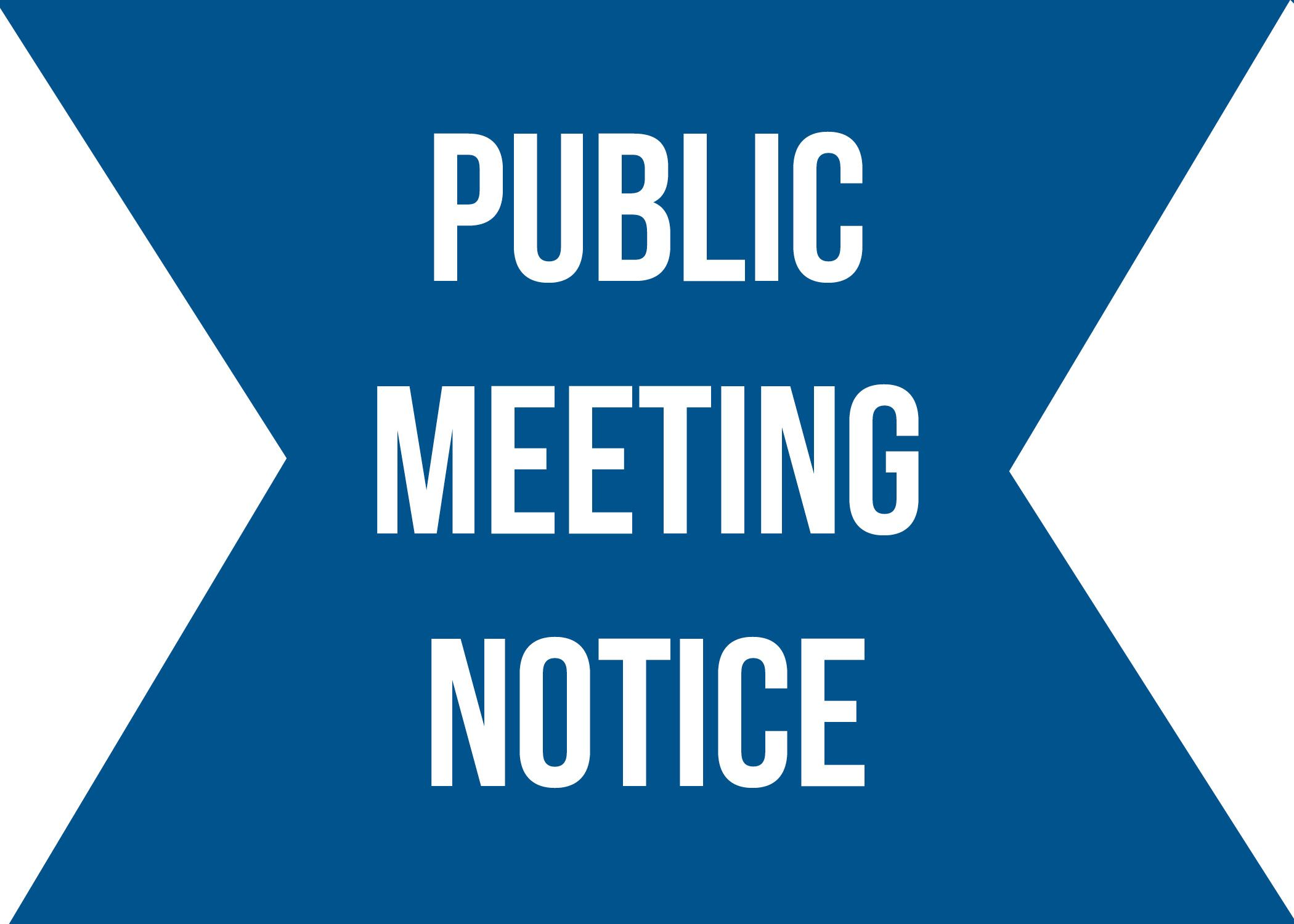 Public Meeting Notice Announcement