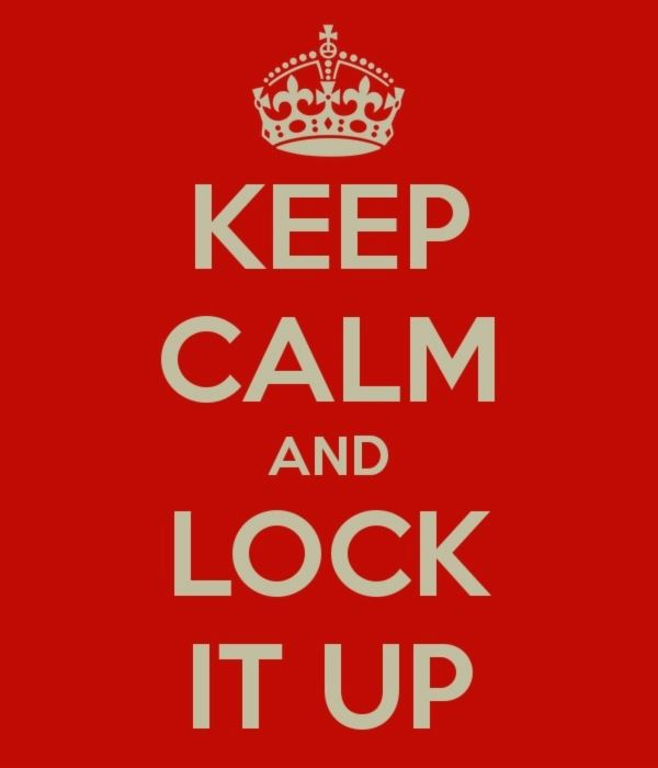 Keep Calm and Lock it Up