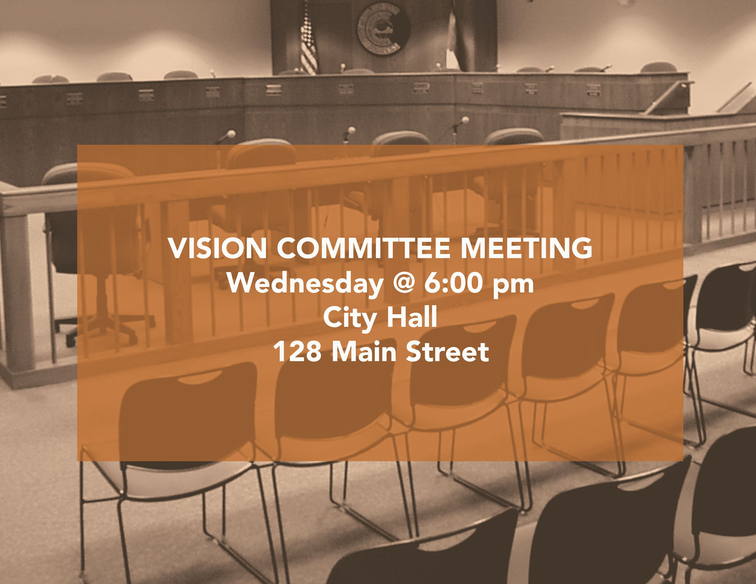 Vision Committee Wednesday at 6pm